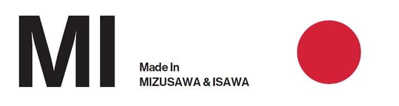 MI Made In MIZUSAWA & ISAWA